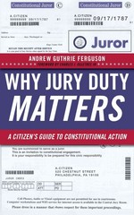 Why Jury Duty Matters 1st Edition 9780814729038 0814729037