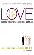 Love Times Three 1st Edition 9780062074065 0062074067