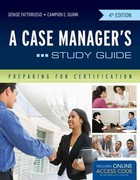 A Case Manager's Study Guide 4th Edition 9781449683351 1449683355