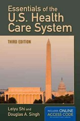 Essentials of the U.S. Health Care System 3rd Edition 9781449683740 1449683746