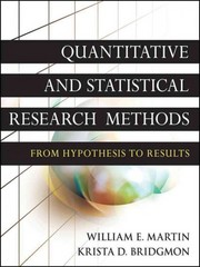Quantitative and Statistical Research Methods 1st Edition 9780470631829 0470631821