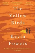 The Yellow Birds 1st Edition 9780316219365 0316219363