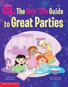 The Girls' Life Guide to Great Parties 0 9780439449809 0439449804