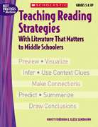 Teaching Reading Strategies with Literature That Matters to Middle Schoolers 1st edition 9780439465908 0439465907