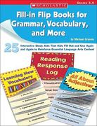 Fill-In Flip Books for Grammar, Vocabulary, and More, Grades 3-5 0 9780439676823 0439676827