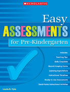 Easy Assessments for Pre-Kindergarten 0 9780439700719 043970071X
