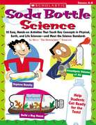 Soda Bottle Science 1st Edition 9780439754651 0439754658