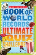 World Records Ultimate Quiz Challenge 0 9780439889711 0439889715