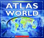 The Ultimate Interactive Atlas of the World 0 9780439903400 0439903408