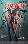 I, Vampire Vol. 1: Tainted Love (The New 52) 1st Edition 9781401236878 1401236871