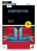 Basics Photography 01: Composition 2nd Edition 9782940411771 2940411778