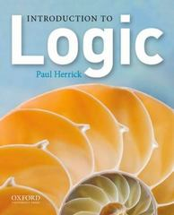 Introduction to Logic 1st Edition 9780199890491 0199890498