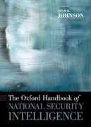 The Oxford Handbook of National Security Intelligence 1st Edition 9780199929474 0199929475
