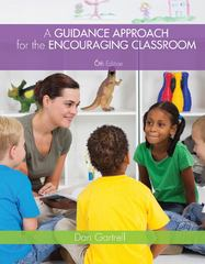 A Guidance Approach for the Encouraging Classroom 6th Edition 9781285415222 1285415221