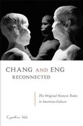 Chang and Eng Reconnected 1st Edition 9781439908693 1439908699
