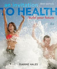 An Invitation to Health 8th Edition 9781133940005 1133940005