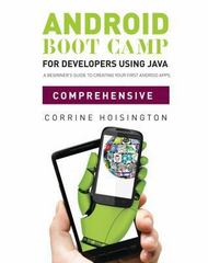 Android Boot Camp for Developers using Java, Comprehensive 1st Edition 9781133597209 1133597203