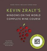 Kevin Zraly's Windows on the World Complete Wine Course 1st Edition 9781454900184 1454900180