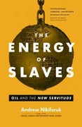 The Energy of Slaves 1st Edition 9781553659785 1553659783