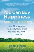 You Can Buy Happiness (and It's Cheap) 1st Edition 9781608680832 1608680835