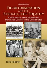 Deculturalization and the Struggle for Equality 7th Edition 9780078024368 0078024366