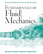 Fundamentals of Fluid Mechanics, Student Solutions Manual and Student Study Guide 7th Edition 9781118370438 1118370430