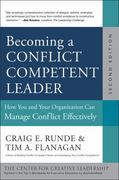 Becoming a Conflict Competent Leader 2nd Edition 9781118370421 1118370422