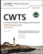 CWTS: Certified Wireless Technology Specialist Official Study Guide 2nd Edition 9781118359112 1118359119