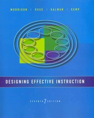 Designing Effective Instruction 7th Edition 9781118359990 1118359992