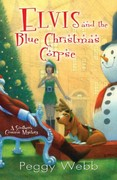Elvis and the Blue Christmas Corpse 0 9780758241436 0758241437