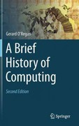A Brief History of Computing 2nd Edition 9781447123583 1447123581