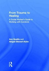 From Trauma to Healing 1st Edition 9781136990052 1136990054