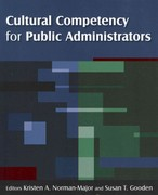 Cultural Competency for Public Administrators 1st Edition 9780765626776 0765626772