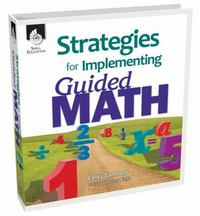 Strategies for Implementing Guided Math 1st Edition 9781425805319 1425805310
