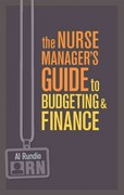 The Nurse Manager's Guide to Budgeting and Finance 1st Edition 9781935476658 1935476653