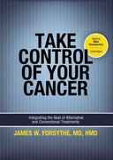 Take Control of Your Cancer 1st edition 9781455162413 1455162418