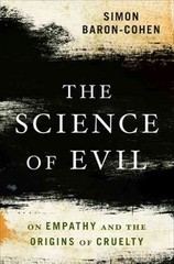 The Science of Evil 1st Edition 9780465031429 0465031420