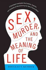 Sex, Murder, and the Meaning of Life 1st Edition 9780465032341 0465032346