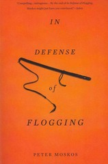 In Defense of Flogging 1st Edition 9780465032419 0465032419