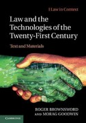 Law and the Technologies of the Twenty-First Century 1st Edition 9780521186247 0521186242