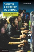 Youth Culture in China 1st edition 9781107016514 1107016517