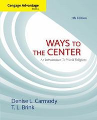 Cengage Advantage Books: Ways to the Center: An Introduction to World Religions 7th edition 9781133942252 1133942253