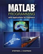 MATLAB Programming with Applications for Engineers 1st Edition 9780495668077 0495668079