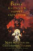 Father Gaetano's Puppet Catechism 1st Edition 9781250018595 1250018595