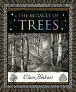 The Miracle of Trees 1st Edition 9780802777898 0802777899
