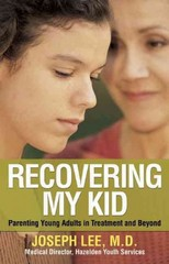 Recovering My Kid 0 9781616492649 1616492643