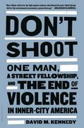 Don't Shoot 1st Edition 9781608194148 1608194140