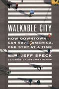 Walkable City 1st Edition 9780374285814 0374285810