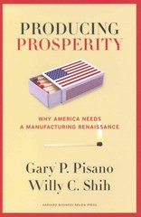Producing Prosperity 1st Edition 9781422162682 1422162680