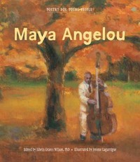 Poetry for Young People: Maya Angelou 1st Edition 9781454903291 1454903295